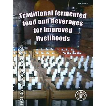 Traditionele gefermenteerde levensmiddelen en dranken voor verbeterde levensonderhoud door