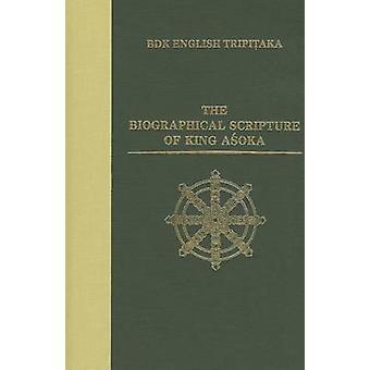 The Biographical Scripture of King Asoka by Li Rongxi - 9780962561849
