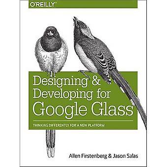 Suunnittelu ja kehittäminen Google lasi - ajattelua eri tavoin