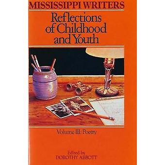 Mississippi écrivains - réflexions de l'enfance et la jeunesse - tome III-