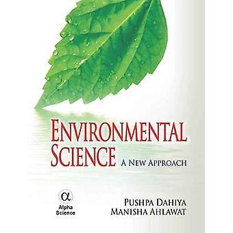 環境科学 - プシュパカマル Dahiya による新しいアプローチ - マニーシャ Ahla
