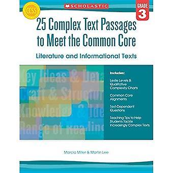 25 complexe tekstpassages om te voldoen aan de gemeenschappelijke kern: literatuur en informatieve teksten, Grade 3