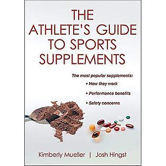 De Athlete's Guide to sport supplementen