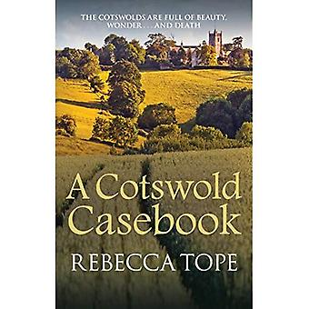 A Cotswold Casebook - Cotswold Mystery Series