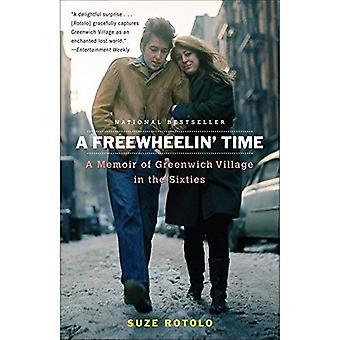 Een Freewheelin' tijd: A Memoir of Greenwich Village in de jaren zestig