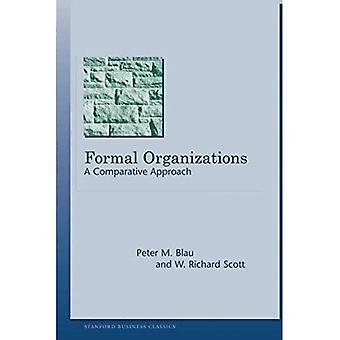 Formal Organizations: A Comparative Approach (Stanford Business Classics) (Stanford Business Books)