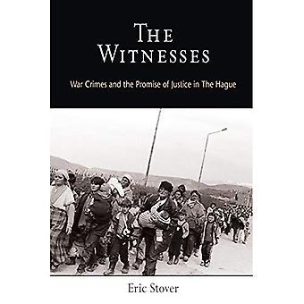 Todistajat: sotarikoksista ja lupaus Haagin (Pennsylvania Studies in Human Rights)