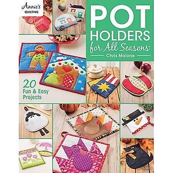 Pot Holders for All Seasons (Annies Quilting)