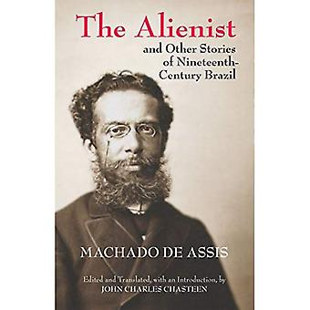 Alienist & Other Stories of Nineteenth-Century Brazil