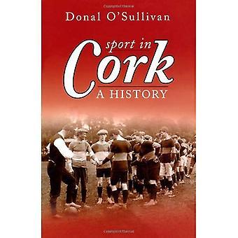 Sport in Cork; a History