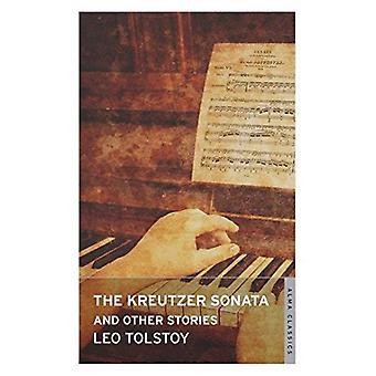 The Kreutzer Sonata and Other Stories (Alma Classics)