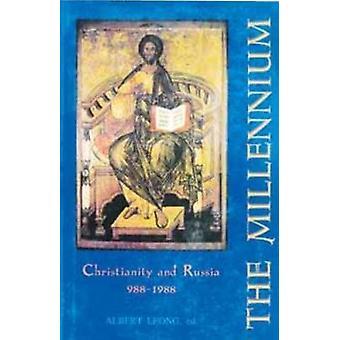 Den Millennium - kristendomen och Ryssland - 988-1988 av Albert Leong-