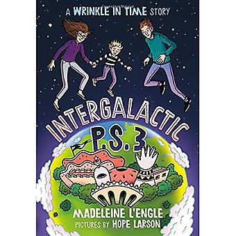 Intergalactic P.S. 3: A Wrinkle in Time Story (Wrinkle in Time Quintet)