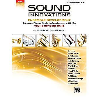 Ljud innovationer för Concerts Band--Ensemble utveckling för unga konsert bandet: koraler och uppvärmningsövningar för tonen, teknik och rytm (virveltrumma/bastrumma) (ljud innovationer för Concerts Band: Ensemble utveckling)