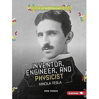 Uppfinnare, ingenjör och fysiker Nikola Tesla (Stem Trailblazer Bios)