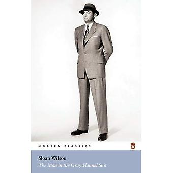 The Man in the Gray Flannel Suit (Penguin Classics)