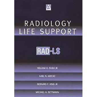 ブッシュ ・ ウィリアム h. によって放射線のライフ サポート RadLs A 実用的なアプローチ