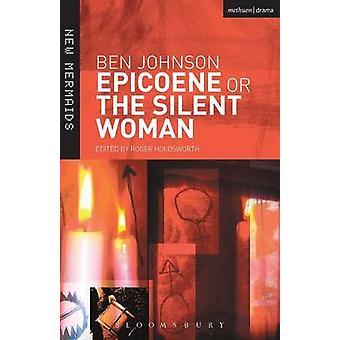 Epicoene, ou a mulher silenciosa por Jonson & Ben