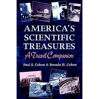 Americas Scientific Treasures by Cohen & Paul S.