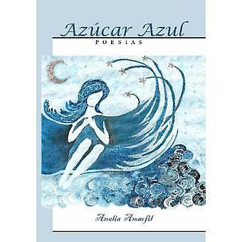 Azcar Azul von Amarfil & Analia Mirta