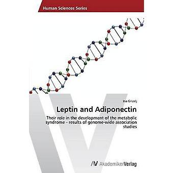 Grizelj によるレプチンとアディポネクチン