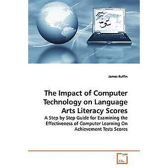 L'impatto della tecnologia informatica sulla lingua arti alfabetizzazione partiture di Ruffin & James