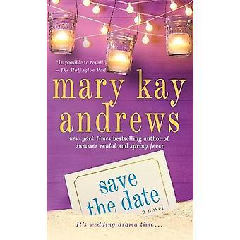 Lagre dato av Mary Kay Andrews - 9781250181466 bok