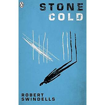 Stone Cold by Robert Swindells - 9780141368993 Book