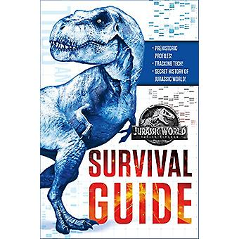 Jurassic World - Fallen Kingdom Dinosaur Survival Guide (Jurassic Worl