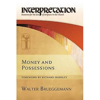 Money and Possessions by Walter Brueggemann - 9780664262808 Book