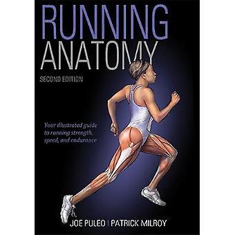 Running Anatomy 2e édition par Joseph Puleo - 9781492548294 Livre