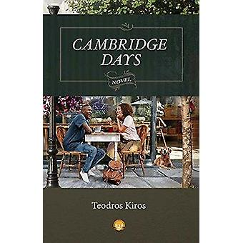 Cambridge Days by Teodros Kiros - 9781569025499 Book