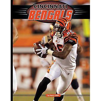 Cincinnati Bengals by Marty Gitlin - 9781617140075 Book