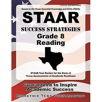 STAAR Success Strategies Grade 8 Reading Study Guide - STAAR Test Revi