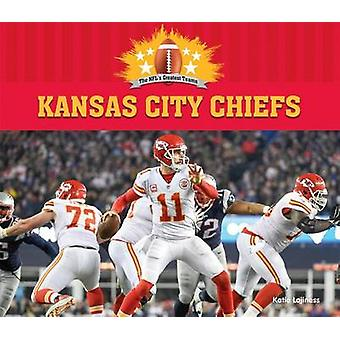 Kansas City Chiefs by Katie Lajiness - 9781680785364 Book
