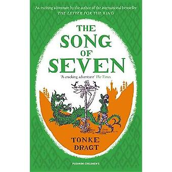The Song of Seven by Tonke Dragt - 9781782691426 Book