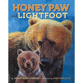 Honey Paw and Lightfoot by Jonathan London - Jon Van Zyle - 978194182