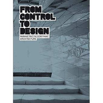 From Control to Design - Parametric/Algorithmic Architecture by Tomoko