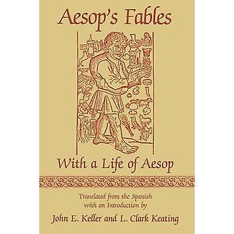 Aesops fabler med ett liv i Aesop av Aesop