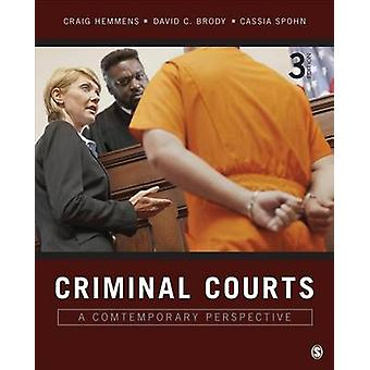 Criminal Courts A Contemporary Perspective by Hemmens & Craig