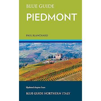 Blue Guide Piedmont by Blanchard & Paul