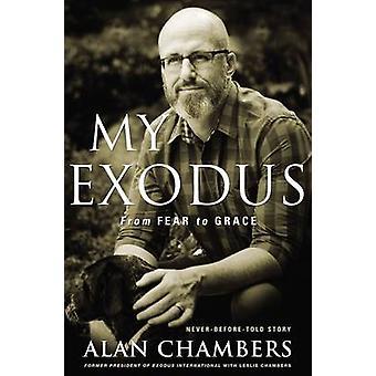 My Exodus by Alan Chambers