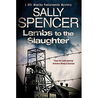 Lambs to the Slaughter by Spencer & Sally