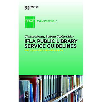 IFLA Public Library Service Guidelines by Koontz & Christie