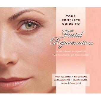 Täydellinen opas Kasvojen nuorentaminen: Facelifts-Brow Hissit-Silmäluomen Hissit-Ihon pinnoitus-Lip Augmentation