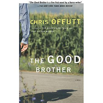 The Good Brother by Offutt & Chris