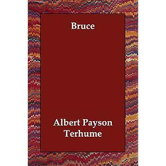 Bruce by Terhume & Albert Payson