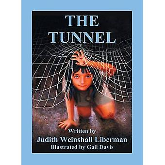 The Tunnel by Liberman & Judith Weinshall
