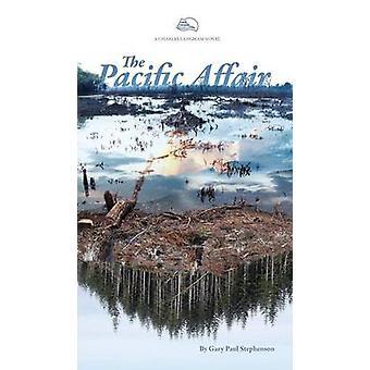 The Pacific Affair by Stephenson & Gary Paul