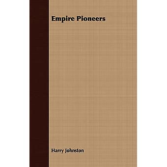 Empire Pioneers by Johnston & Harry